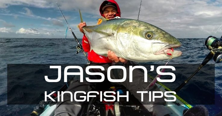 Kingfish Tips- Jason Kemp